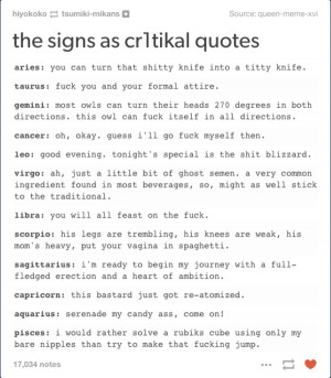 cr1t1kal | The Signs As | Know Your Meme