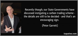 though, our State Governments have discussed instigating a carbon ...