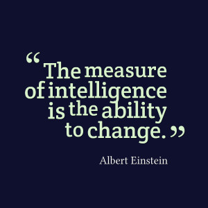 Quotes Picture: the measure of intelligence is the ability to change