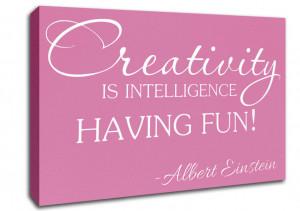 ... for Motivational Quote Albert Einstein Creativity Is Intelligence Pink