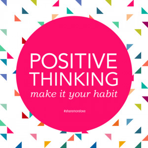 positive-thinking-make-it-your-habit-life-quotes-sayings-pictures.jpg
