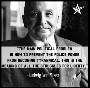 The Main Political Problem Quote by Ludwig Von Mises