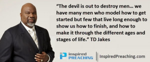 Bishop TD Jakes preaches about the challenges of Biblical manhood ...