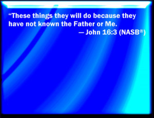 John 16:3 Bible Verse Slides