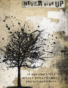 ... where you are move you are not a tree inspirational quote more trees