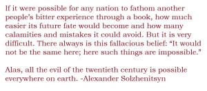 Alexander Solzhenitsyn on Tyranny