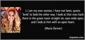 quote-i-i-am-my-own-woman-i-have-not-been-quote-bred-to-look-the-other ...
