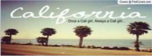 cali girl Profile Facebook Covers