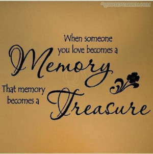 memory becomes a treasure memories picture quote