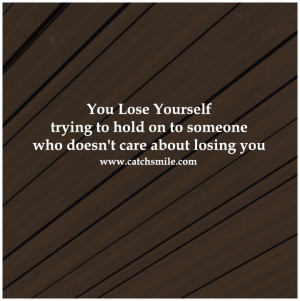 ... someone who doesn't care about losing you   All Quotes   Love Image