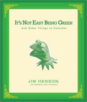 It's Not Easy Being Green audio book