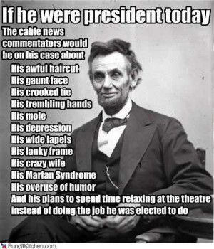If he were president today, cable news commentators would be on ...