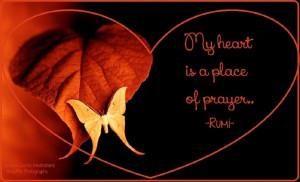 ... of prayer.~Rumi Spiritual Quote's Meditations & Beautiful Photographs