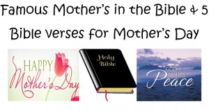 Mothers Day Bible Verses Famous Mothers in the Bible Bible Quotes For ...