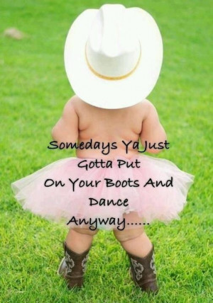Such a cute little cowboy quote.