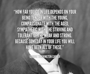 George Washington Carver Quotes