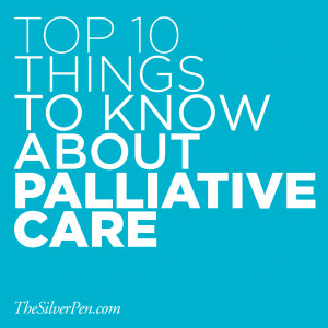 Top 10 Things to Know About Palliative Care