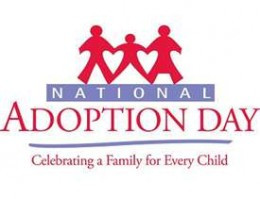 November 22, 2014 is National Adoption Day. On National Adoption Day a ...