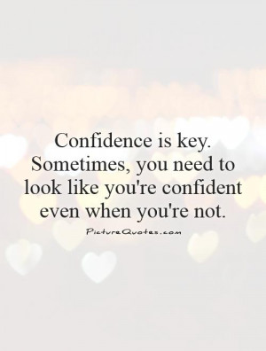 Back > Quotes For > Confidence Quotes For Men