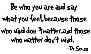 OT: Dr. Seuss week post your favorite quote