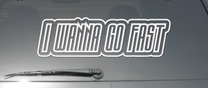 Details about I WANNA GO FAST FUNNY QUOTE RACE CAR DRIFT WINDOW VINYL ...
