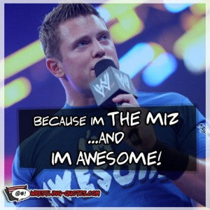 The Miz #wwe #wrestling #quotes