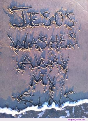 """Jesus washes away my sins"""""""