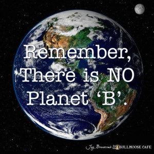 ... Quotes, Planets It, Save Our Planets, Protective Our Planets, Mothers
