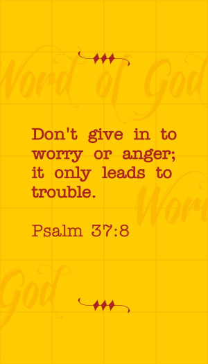 ... God And Anger, Bible Anger, Psalms 37 8, Verses For Anger, Best Quotes