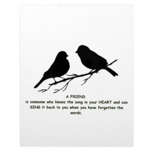friend_quote_song_in_your_heart_birds_plaque ...