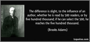 More Brooks Adams Quotes