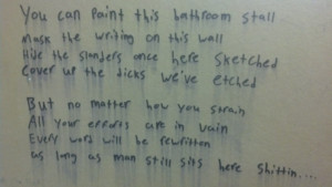 ... school bathroom after they posted a warning about stall graffiti