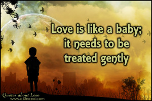 Love is like a baby