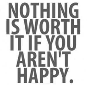 No matter what u do, be happy
