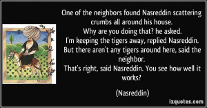 One of the neighbors found Nasreddin scattering crumbs all around his ...