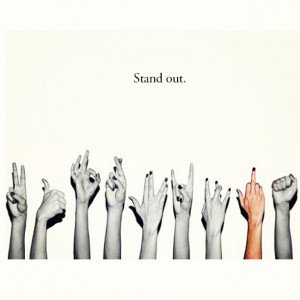Stand Out Quotes Tumblr Original.jpg