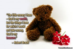 """Inspirational Quote: """"The little money I have – that is my wealth ..."""