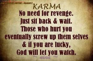 Bad Karma Quotes Karma quotes