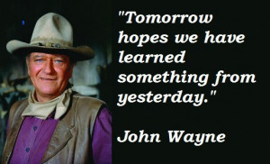 Graphic Quotes: John Wayne on Tomorrow