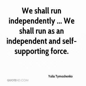 Yulia Tymoshenko - We shall run independently ... We shall run as an ...