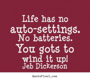 Quotes About Batteries