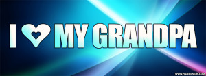 Love My Grandpa Facebook Cover - PageCovers.