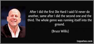 More Bruce Willis Quotes