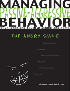Managing Passive-Aggressive Behavior of Children and Youth at School ...