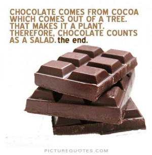 Food Quotes Chocolate Quotes Tree Quotes Funny Food Quotes Funny ...