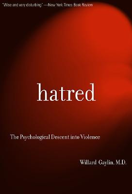 "Start by marking ""Hatred: The Psychological Descent Into Violence ..."