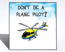 Helicopter magnet - Pilot quote, fl ying, chopper, whirlybird aircraft ...