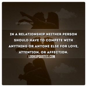 In a relationship neither person should have to compete with anything