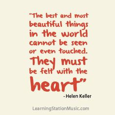 Helen Keller was both blind and deaf. She saw the beauty in things ...