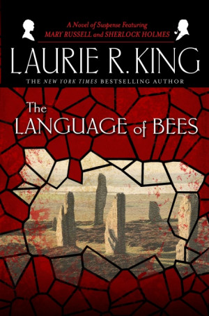 The Language of Bees by Laurie R King